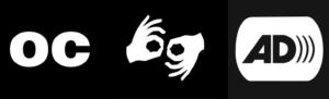 Accessibility icons for Open Captions, ASL Interpretation, and Audio Description